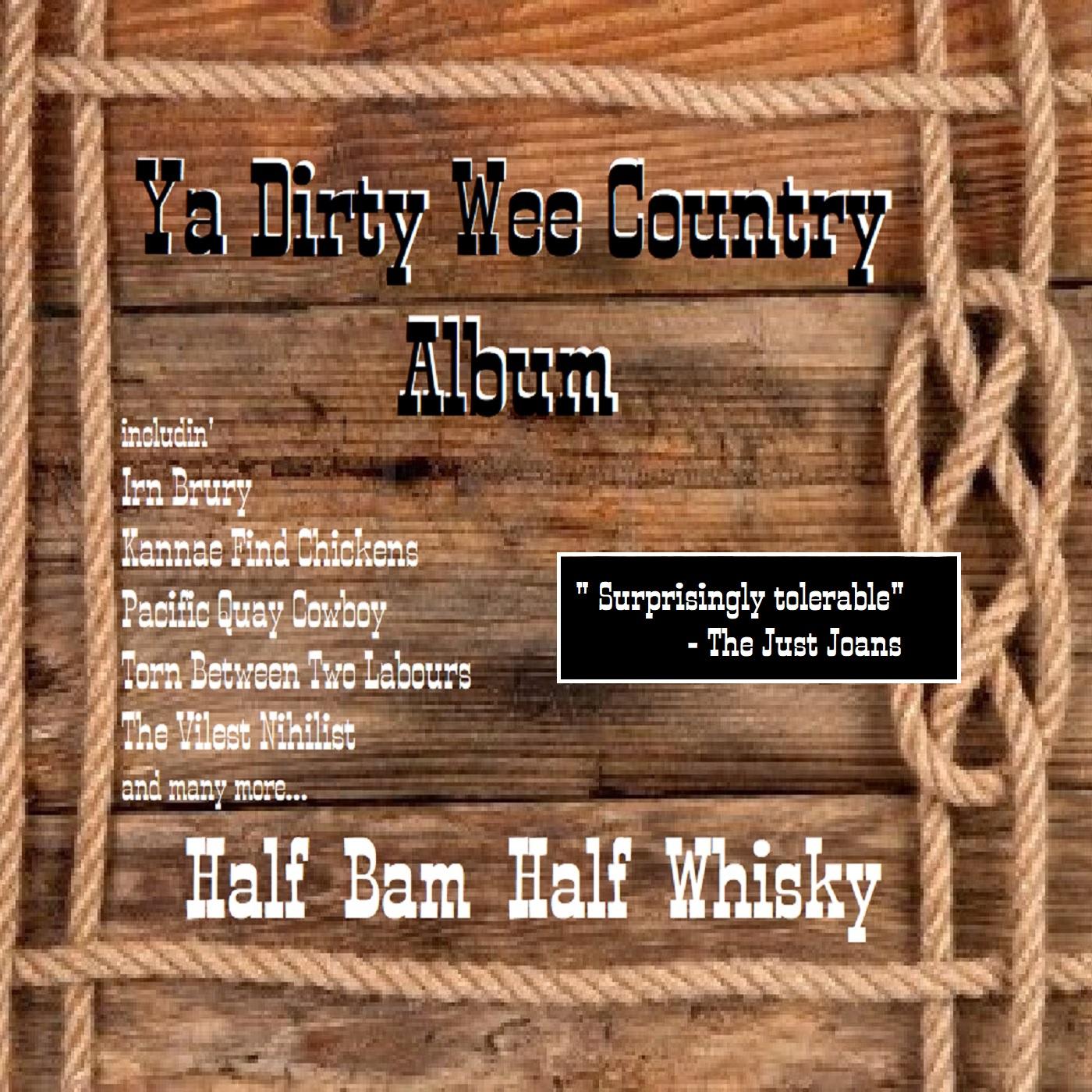 Ya Dirty Wee Country Album