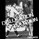 Dislocation Dislocation